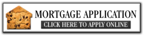 mortgage application button that says mortgage application - click here to apply online